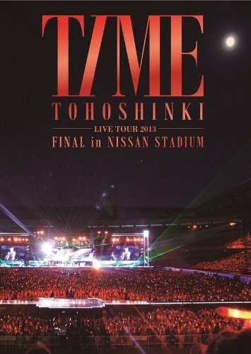 東方神起 LIVE TOUR 2013 〜TIME〜 FINAL in NISSAN STADIUM/東方神起