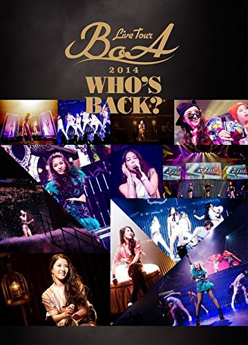 BoA LIVE TOUR 2014〜WHO'S BACK?〜/BoA