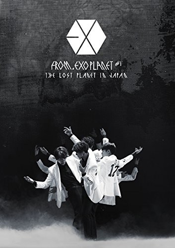 EXO FROM. EXOPLANET#1-THE LOST PLANET IN JAPAN/EXO