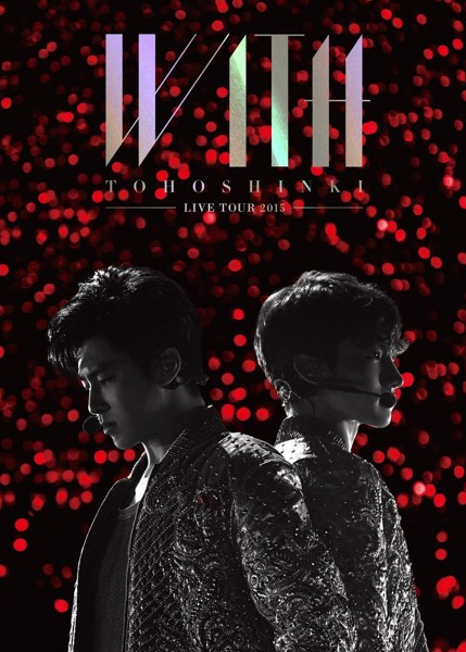 東方神起 LIVE TOUR 2015 〜WITH〜/東方神起(初回生産限定盤)