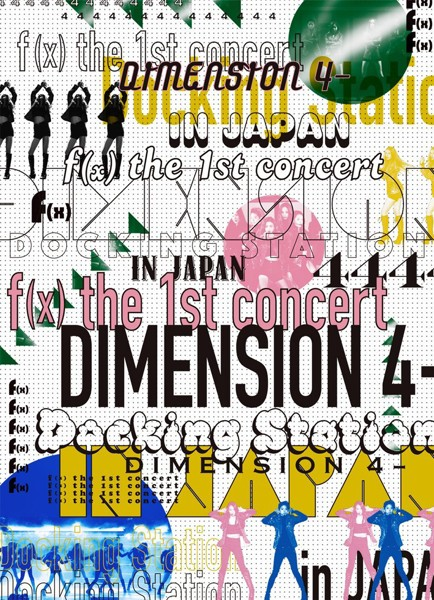 f(x) the 1st concert DIMENSION 4-Docking Station in JAPAN/f(x)