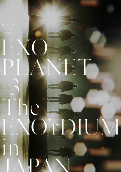 EXO PLANET #3-The EXO'rDIUM in JAPAN/EXO(初回生産限定盤)