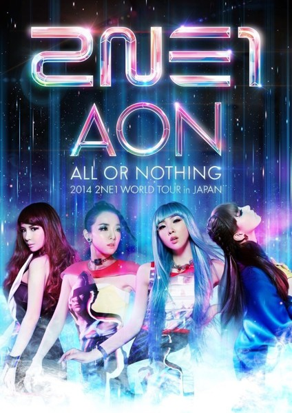 2014 2NE1 WORLD TOUR〜ALL OR NOTHING〜in Japan/2NE1