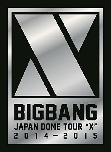 BIGBANG JAPAN DOME TOUR 2014〜2015 'X'-DELUXE EDITION-/BIGBANG(初回生産限定盤)