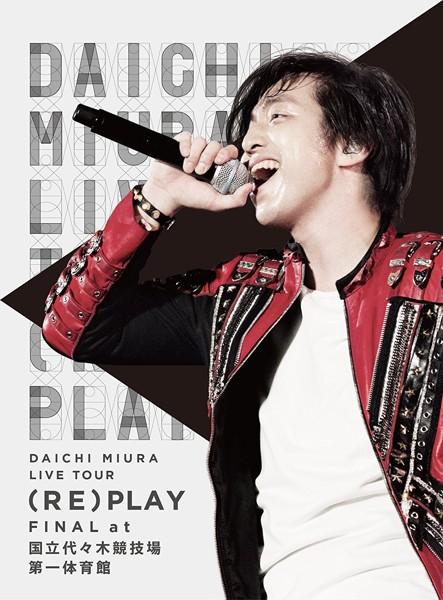 DAICHI MIURA LIVE TOUR (RE)PLAY FINAL at 国立代々木競技場第一体育館/三浦大知 (ブルーレイディスク)