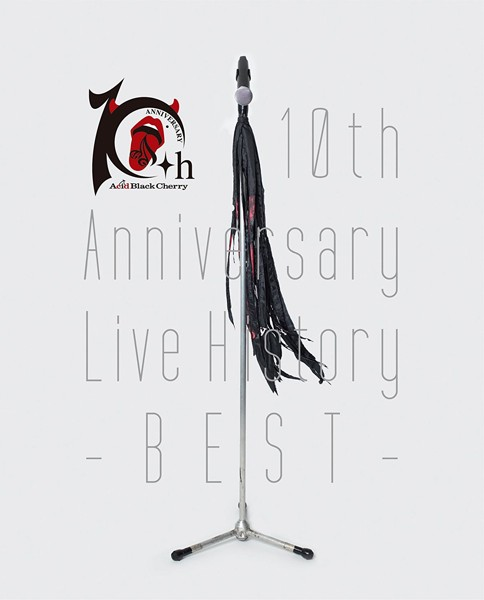 10th Anniversary Live History-BEST-/Acid Black Cherry (ブルーレイディスク)
