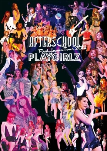 AFTERSCHOOL First Japan Tour 2012-PLAYGIRLZ-/AFTERSCHOOL (ブルーレイディスク)