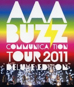 AAA BUZZ COMMUNICATION TOUR 2011 DELUXE EDITION/AAA (ブルーレイディスク)