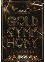 AAA ARENA TOUR 2014-Gold Symphony-/AAA(初回限定盤 ブルーレイディスク)