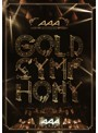 AAA ARENA TOUR 2014-Gold Symphony-/AAA (ブルーレイディスク)