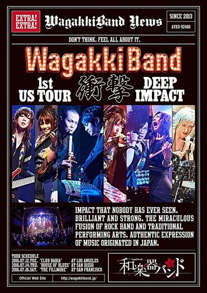 WagakkiBand 1st US Tour 衝撃-DEEP IMPACT-/和楽器バンド (ブルーレイディスク)