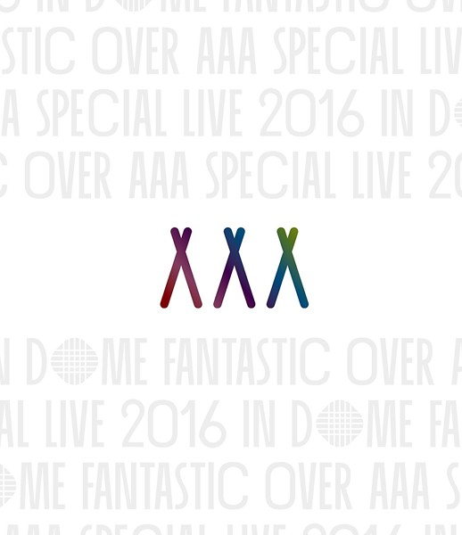 AAA Special Live 2016 in Dome-FANTASTIC OVER-/AAA (ブルーレイディスク)