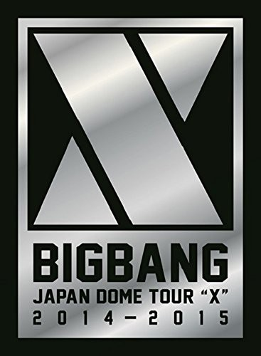 BIGBANG JAPAN DOME TOUR 2014〜2015 'X'-DELUXE EDITION-/BIGBANG(初回生産限定盤 ブルーレイディスク)