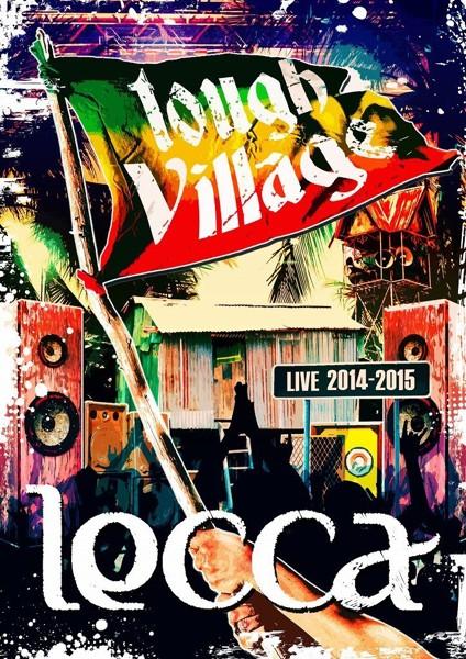 lecca LIVE 2014-2015 tough Village/lecca