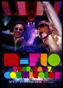 m-flo TOUR 2007「COSMICOLOR」@YOKOHAMA ARENA/m-flo