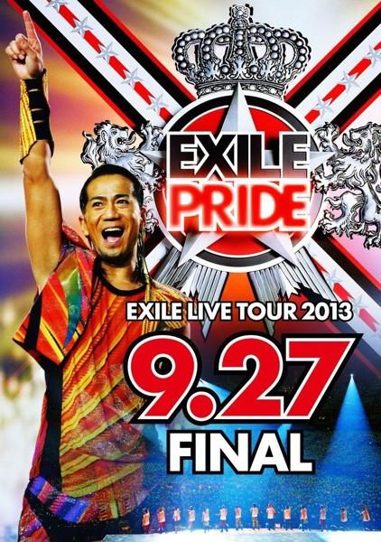 EXILE LIVE TOUR 2013'EXILE PRIDE' 9.27 FINAL/EXILE