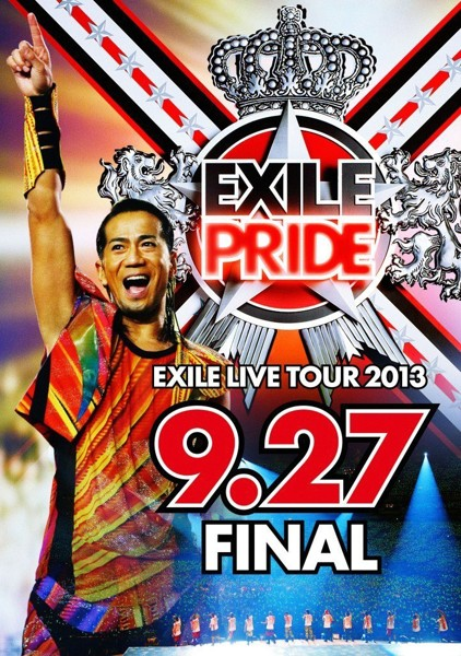 EXILE LIVE TOUR 2013'EXILE PRIDE' 9.27 FINAL/EXILE (ブルーレイディスク)