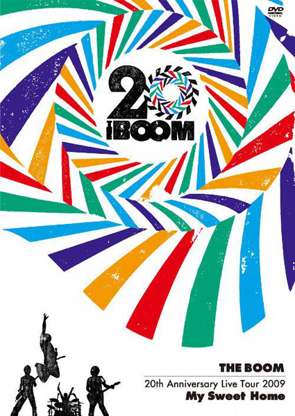 THE BOOM 20th Anniversary Live tour 2009 'My Sweet Home'/THE BOOM