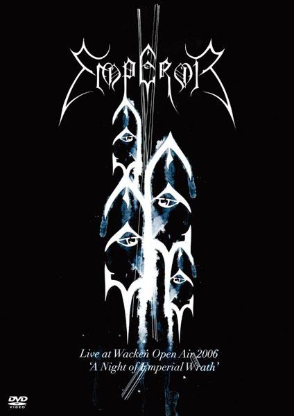 闇の復活祭-LIVE AT WACKEN 2006/エンペラー