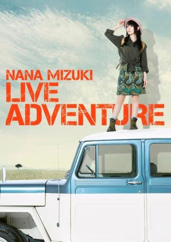 水樹奈々 NANA MIZUKI LIVE ADVENTURE/水樹奈々