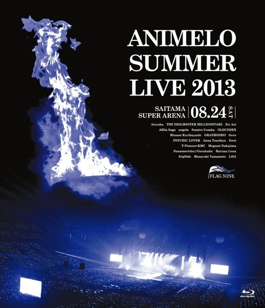 Animelo Summer Live 2013-FLAG NINE-8.24 (ブルーレイディスク)