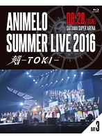 Animelo Summer Live 2016 刻-TOKI-8.28 (ブルーレイディスク)