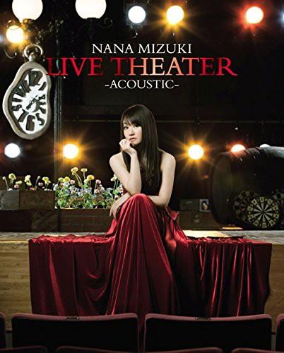 NANA MIZUKI LIVE THEATER-ACOUSTIC-/水樹奈々 (ブルーレイディスク)
