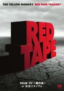 RED TAPE'NAKED'-TOUR'97〜紫の炎〜at 西宮スタジアム-/YELLOW MONKEY