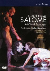 英国ロイヤル・オペラ2008 リヒャルト・シュトラウス:楽劇《サロメ》