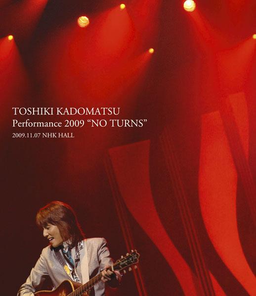 TOSHIKI KADOMATSU Performance 2009 'NO TURNS'2009.11.07 NHK HALL/角松敏生 (通常盤 ブルーレイディスク)