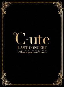 ℃-ute ラストコンサート in さいたまスーパーアリーナ〜Thank you team℃-ute〜/℃-ute(初回生産限定盤 ブルーレイディスク)