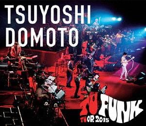 TSUYOSHI DOMOTO TU FUNK TUOR 2015/堂本剛(ブルーレイディスク)