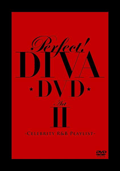 パーフェクト!DIVA DVD Act II-セレブリティ R&B プレイリスト-