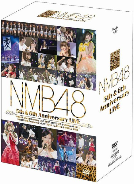 NMB48 5th&6th Anniversary LIVE/NMB48