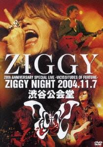 ZIGGY/ZIGGY結成20周年記念ライブ 渋谷公会堂2DAYS「VICISSITUDES OF FORTUNE」〜ZIGGY NIGHT 2004.11.7〜
