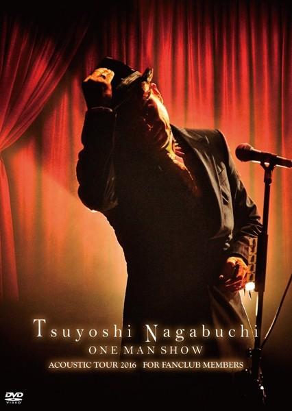 Tsuyoshi Nagabuchi ONE MAN SHOW/長渕剛