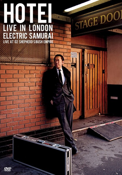 HOTEI LIVE IN LONDON Electric Samurai-Live at O2 Shepherd's Bush Empire-/布袋寅泰