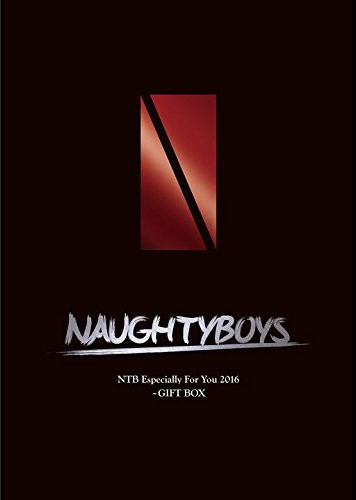 NTB Especially For You 2016〜GIFT BOX/Naughtyboys(限定盤)