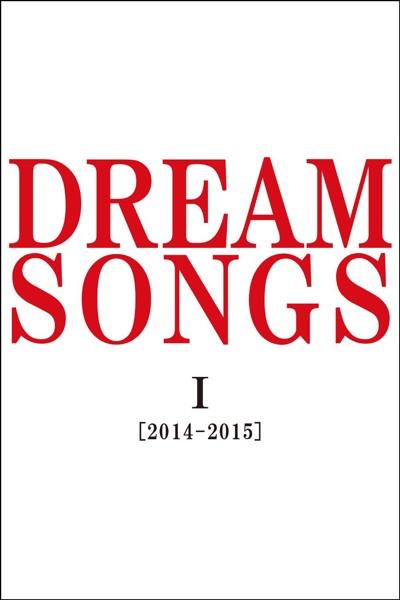 DREAM SONGS I[2014-2015]地球劇場〜100年後の君に聴かせたい歌〜/谷村新司 (ブルーレイディスク)