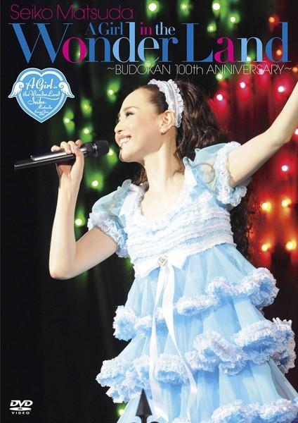 SEIKO MATSUDA CONCERT TOUR 2013 'A Girl in the Wonder Land' 〜BUDOKAN 100th ANNIVERSARY〜/松田聖子