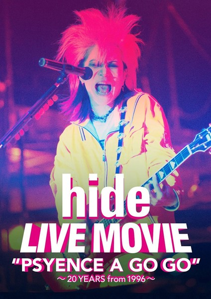 LIVE MOVIE'PSYENCE A GO GO'〜20YEARS from 1996〜/hide