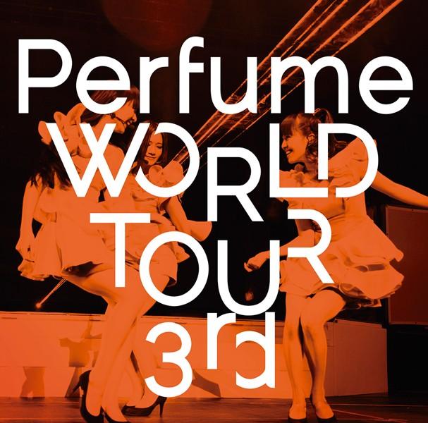 Perfume WORLD TOUR 3rd/Perfume