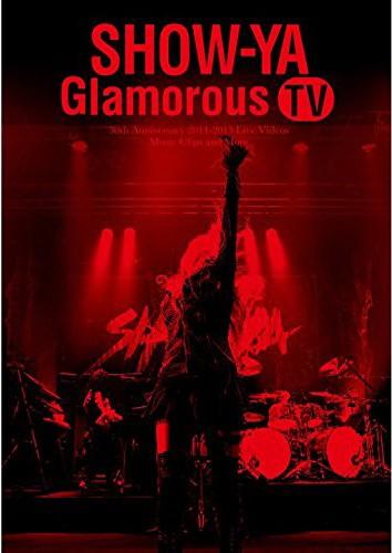30th Anniversary 映像集「Glamorous TV」/SHOW-YA