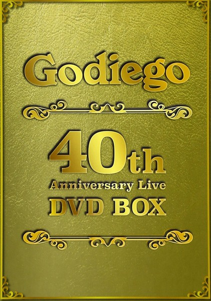 Godiego 40th Anniversary Live DVD BOX/Godiego