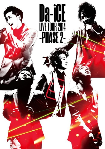 Da-iCE LIVE TOUR 2014-PHASE2-/Da-iCE(期間限定)