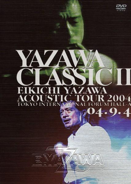 YAZAWA CLASSICII/矢沢永吉(期間限定)