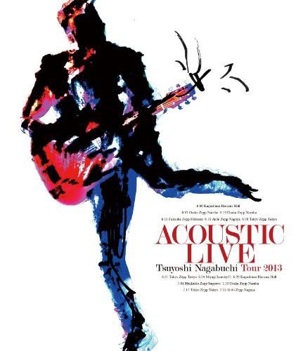 ACOUSTIC LIVE Tsuyoshi Nagabuchi Tour 2013/長渕剛 (ブルーレイディスク)