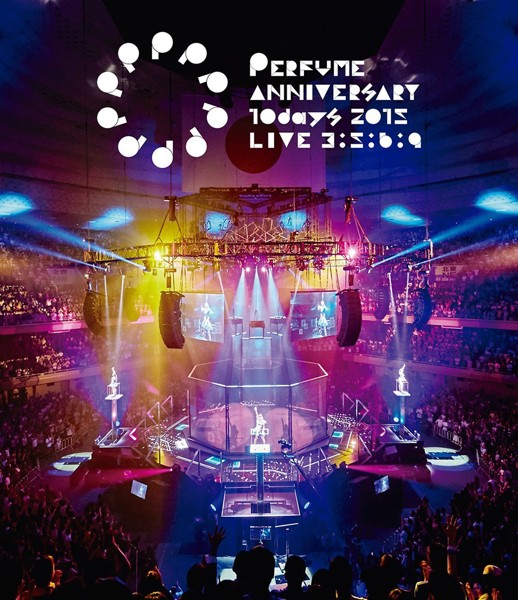 Perfume Anniversary 10days 2015 PPPPPPPPPP「LIVE 3:5:6:9」/Perfume (ブルーレイディスク)