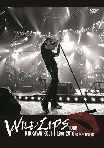 KIKKAWA KOJI Live 2016 'WILD LIPS'TOUR at 東京体育館/吉川晃司