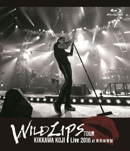 KIKKAWA KOJI Live 2016 'WILD LIPS'TOUR at 東京体育館/吉川晃司(ブルーレイディスク)